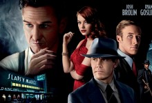 Gangster Squad Banner e1352488399316 220x150 New Featurette for Gangster Squad with Ryan Gosling, Emma Stone, Josh Brolin & Sean Penn