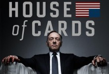 House of Cards Poster e1353184595168 220x150 You Should be Watching: House of Cards