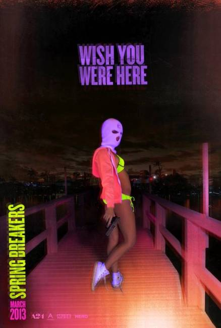 Spring Breakers Teaser Poster 438x650 US Teaser Poster for Spring Breakers with Selena Gomez, James Franco & Vanessa Hudgens