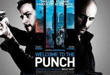 Welcome to the Punch Quad Poster 220x150 New Quad Poster for Welcome to the Punch with James McAvoy & Mark Strong