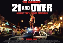 21 and Over UK Quad Poster 220x150 New UK Quad Poster & Release Date Change for 21 and Over
