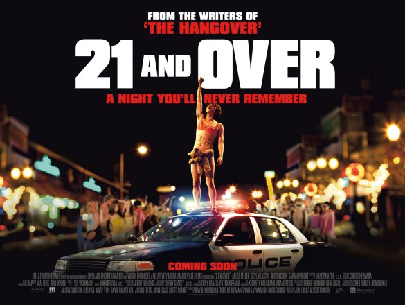21 and Over UK Quad Poster 585x440 New UK Quad Poster & Release Date Change for 21 and Over
