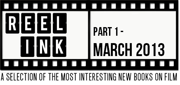 Reel Ink March 2013