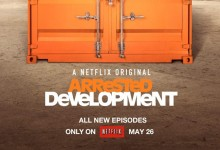 Arrested Development Poster e1365281219805 220x150 The First Trailer for Arrested Development Season 4