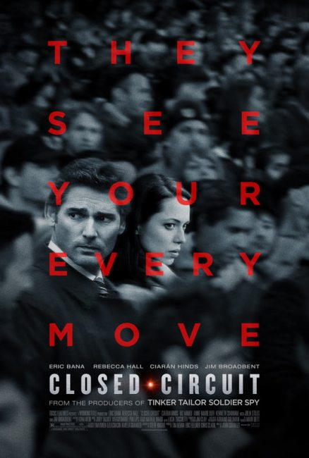 Closed Circuit Poster 438x650 First Trailer and Poster for Closed Circuit with Eric Bana & Rebecca Hall