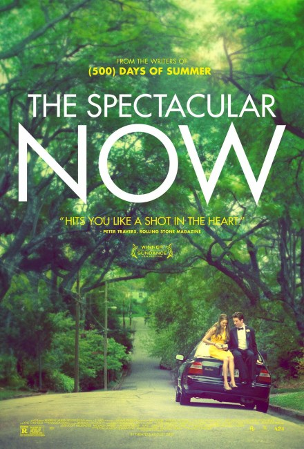 The Spectacular Now Poster 440x650 First Trailer for James Ponsoldt's The Spectacular Now with Miles Teller & Shailene Woodley