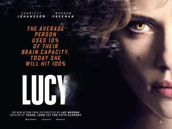 Lucy Quad 585x440 UK Poster for Lucy starring Scarlett Johannson and Morgan Freeman