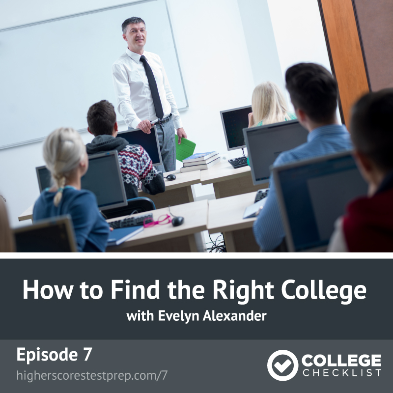 How to Find the Right College College Checklist Podcast