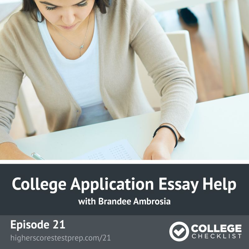 College Application Essay Help College Checklist Podcast