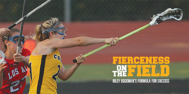 Fierceness on the Field: Riley Eggeman's Formula for Success
