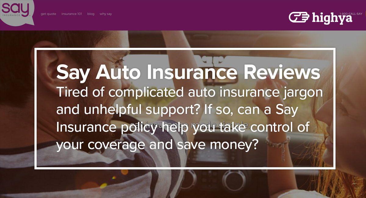 Say Auto Insurance Reviews - Is it a Scam or Legit?