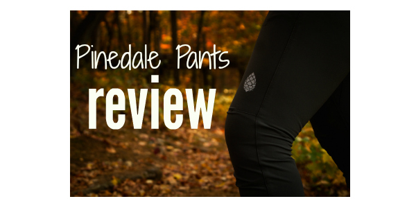 Pinedale Pants Review