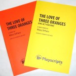 The Love of Three Oranges: Original Recipe and new Citrus Blast (which is what I'm mentally calling the one-act version)