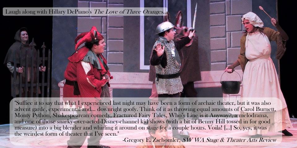 The Love of Three Oranges by Hillary DePiano, based on a commedia dell'arte scenario by Carlo Gozzi