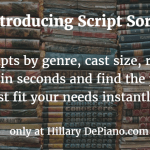 Introducing Script Sort, the easiest way to find the play that best fit your needs