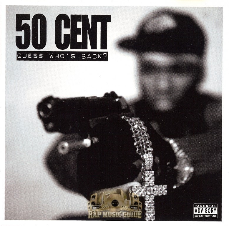 "50 Cent – ""Guess Who's Back"" 