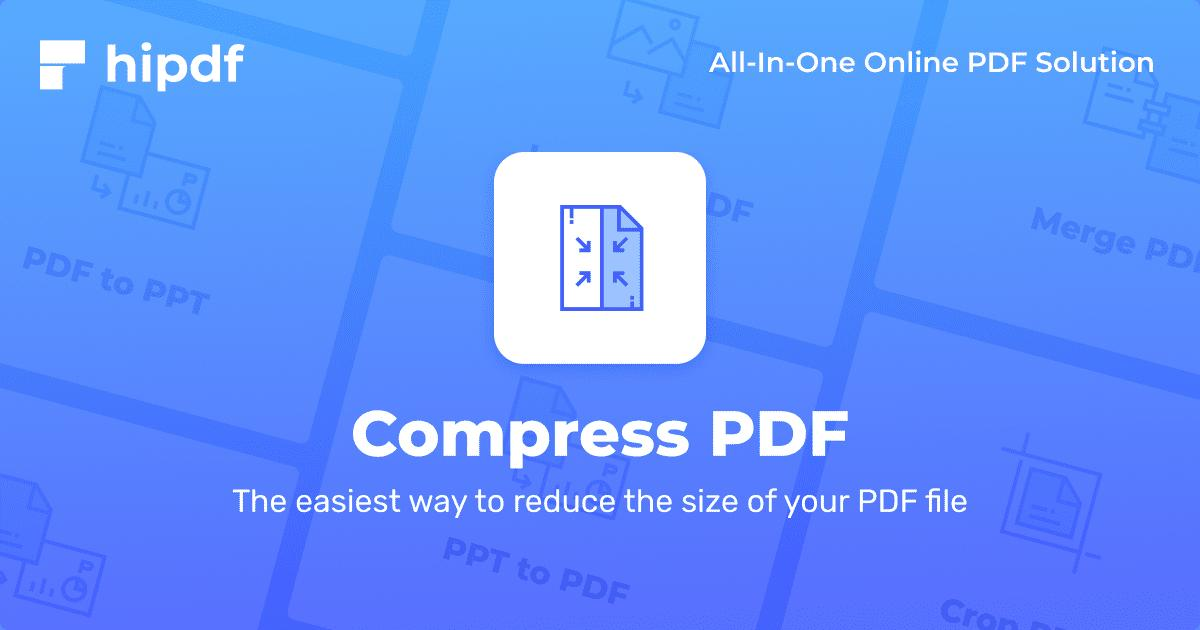 Compress PDF Reduce your PDF file size online for free - Hipdf