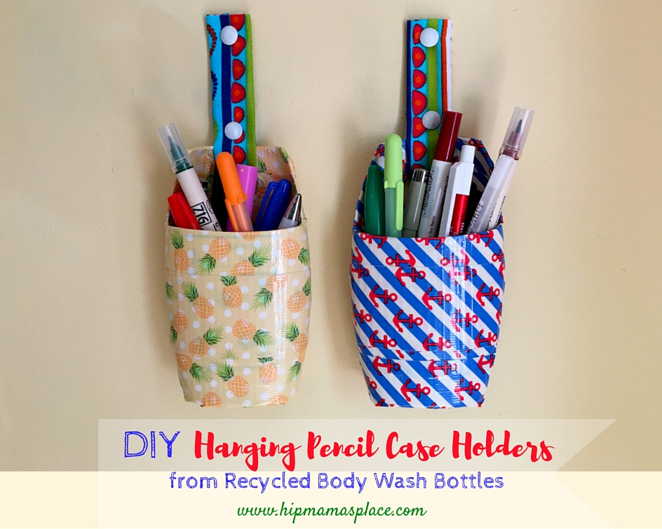 Diy Pencil Case Holders From Plastic Body Wash Bottles