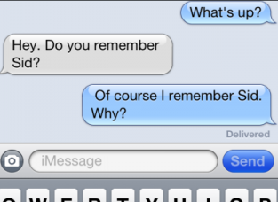 text message asking if authore remembers sid