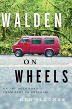 Cover of Walden on Wheels by Ken Ilgunas On the open road from debt to freedom - picture of red van in front of trees