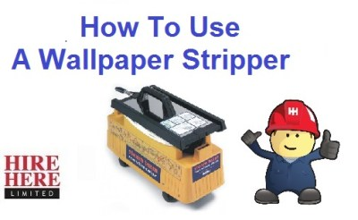 How To Use A Wallpaper Stripper | HireHere Blog