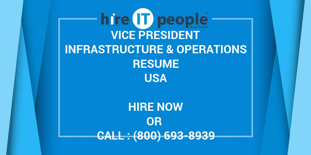 Vice President Infrastructure  Operations Resume - Hire IT People - vice president of operations resume