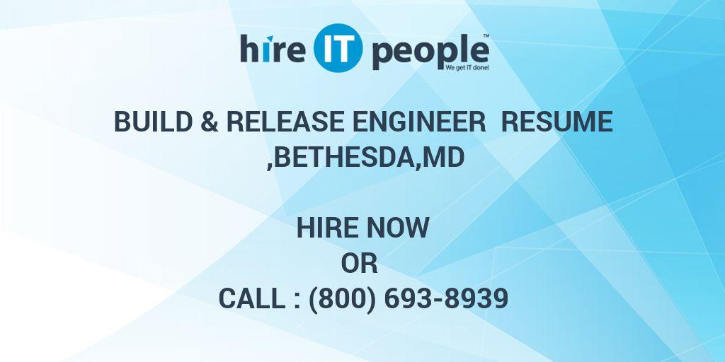 Build  Release Engineer Resume ,Bethesda,MD - Hire IT People - We