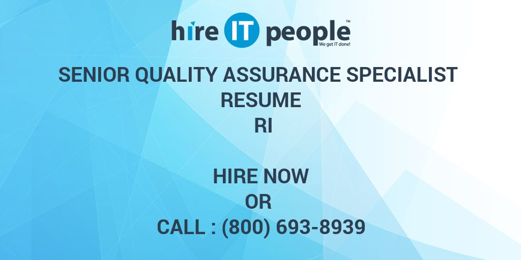 Senior Quality Assurance Specialist Resume RI - Hire IT People - We