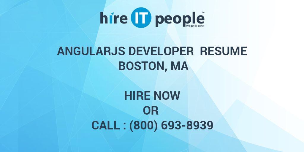 AngularJS Developer Resume Boston, MA - Hire IT People - We get IT done