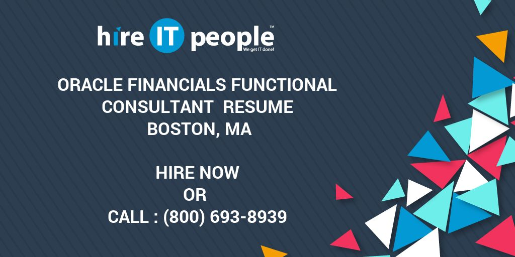 Oracle Financials Functional Consultant Resume Boston, MA - Hire IT