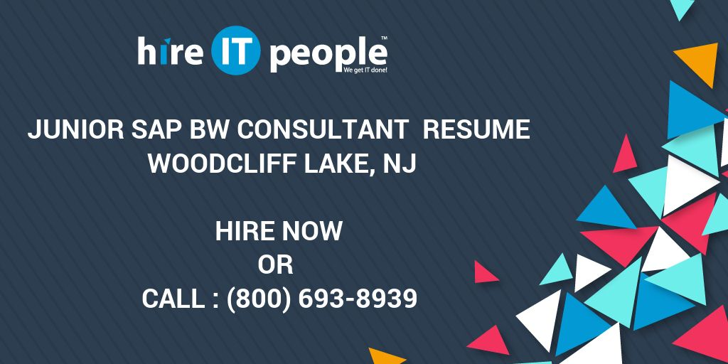 Junior SAP BW Consultant Resume Woodcliff Lake, NJ - Hire IT People