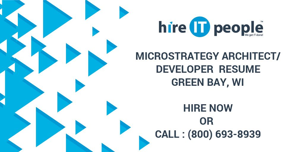 Microstrategy Architect/Developer Resume Green Bay, WI - Hire IT - microstrategy architect sample resume