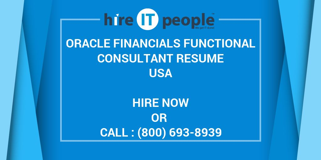 Oracle Financials Functional Consultant Resume - Hire IT People - We