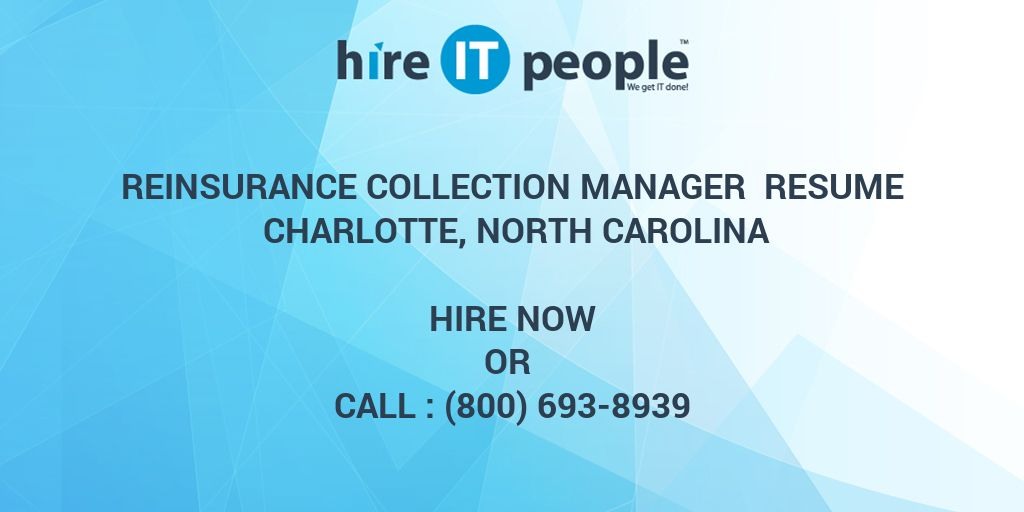 REINSURANCE COLLECTION MANAGER Resume Charlotte, North Carolina