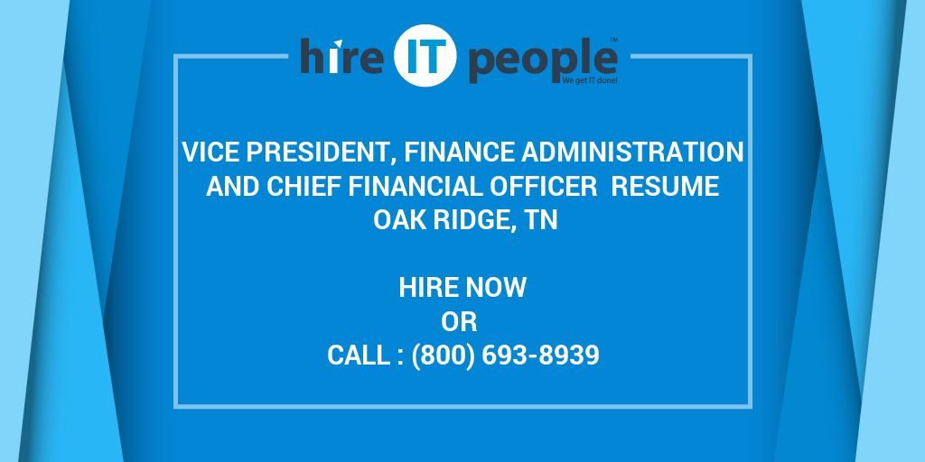 Vice President, Finance Administration and Chief Financial Officer