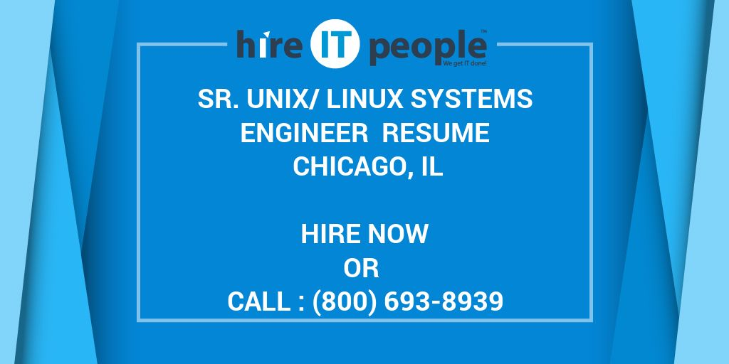 Sr Unix/Linux Systems Engineer Resume Chicago, IL - Hire IT People