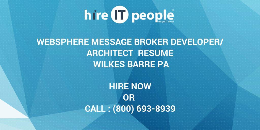 WebSphere Message Broker Developer/Architect Resume Wilkes Barre Pa