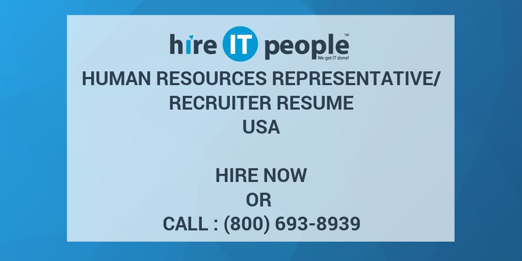 HUMAN RESOURCES REPRESENTATIVE/RECRUITER Resume - Hire IT People