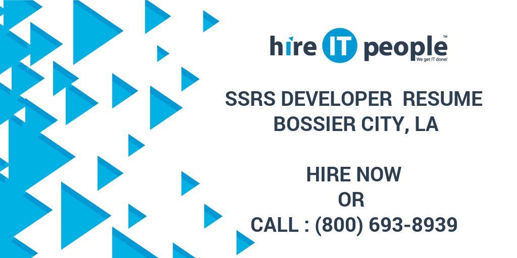 SSRS Developer Resume Bossier City, LA - Hire IT People - We get IT done - ssrs sample resume