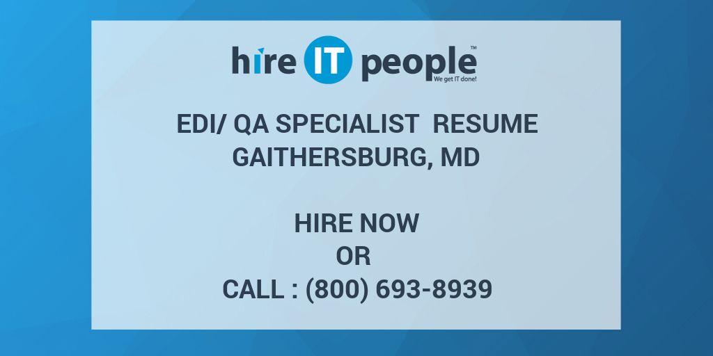 EDI/QA Specialist Resume Gaithersburg, MD - Hire IT People - We get - edi resume