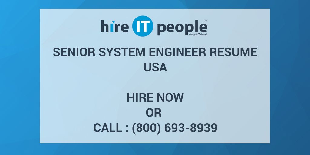 Senior system engineer Resume - Hire IT People - We get IT done