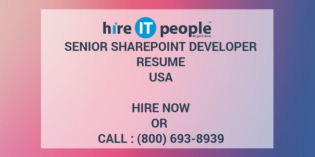 Senior SharePoint Developer Resume - Hire IT People - We get IT done - sharepoint developer resume