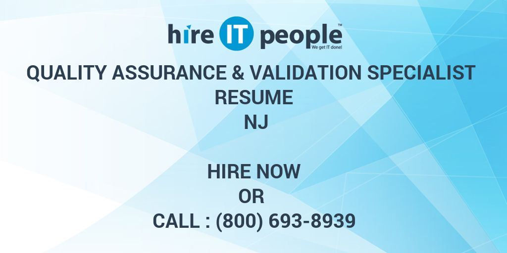 Quality Assurance  Validation Specialist Resume NJ - Hire IT People