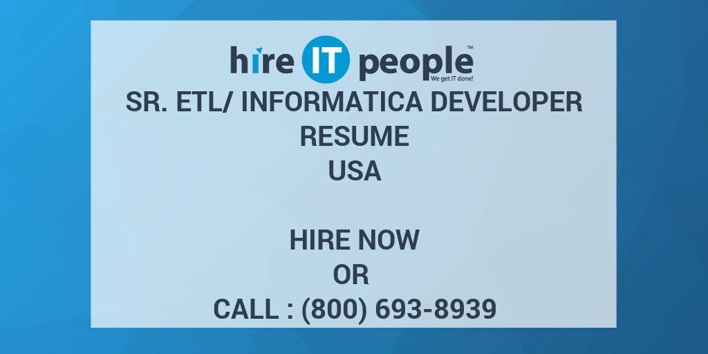 Sr ETL/Informatica Developer Resume - Hire IT People - We get IT done