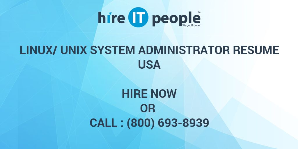 LINUX/UNIX System Administrator Resume - Hire IT People - We get IT done