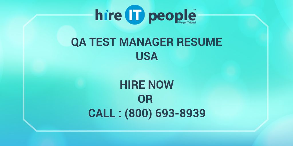 QA Test Manager Resume - Hire IT People - We get IT done - test manager resume