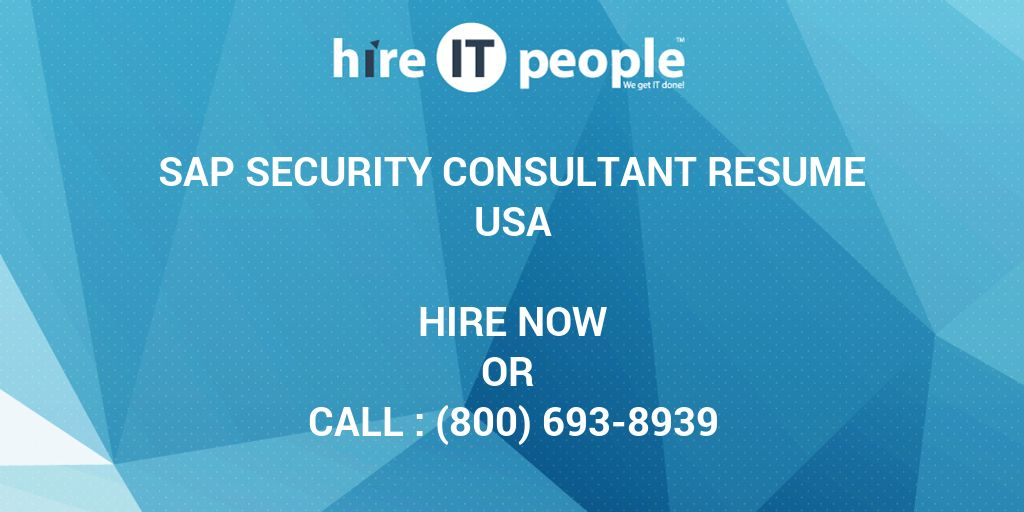 SAP Security Consultant Resume - Hire IT People - We get IT done