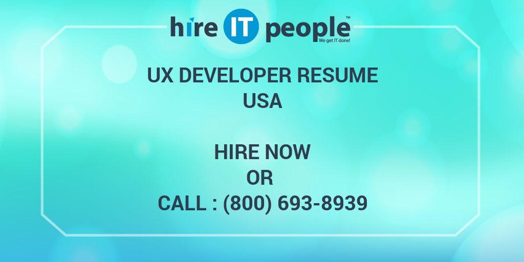 UX Developer Resume - Hire IT People - We get IT done