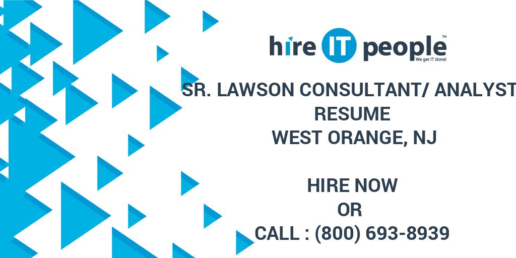Sr Lawson Consultant/Analyst Resume West Orange, NJ - Hire IT