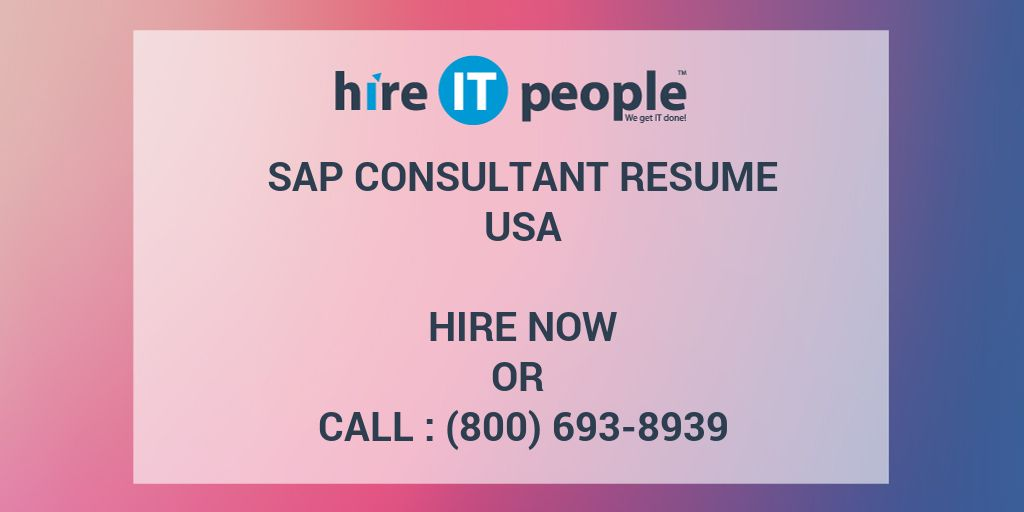 SAP Consultant Resume - Hire IT People - We get IT done